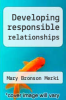 cover of Developing responsible relationships