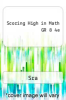 cover of Scoring High in Math GR 8 4e (4th edition)
