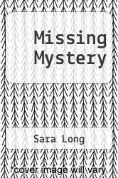 Cover of Missing Mystery EDITIONDESC (ISBN 978-0026887786)