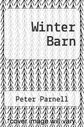 Winter Barn by Peter Parnell - ISBN 9780027701708