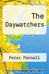 The Daywatchers by Peter Parnell - ISBN 9780027701906