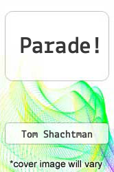 Parade! by Tom Shachtman - ISBN 9780027825404