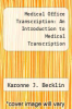 cover of Medical Office Transcription: An Introduction to Medical Transcription