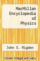 Cover of MacMillan Encyclopedia of Physics EDITIONDESC (ISBN 978-0028645872)