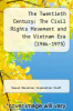 cover of The Twentieth Century: The Civil Rights Movement and the Vietnam Era (1964-1975)