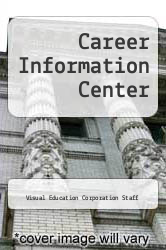 Career Information Center by Visual Education Corporation Staff - ISBN 9780028974521
