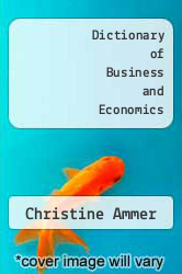 Cover of Dictionary of Business and Economics EDITIONDESC (ISBN 978-0029007907)