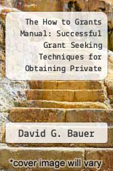 Cover of The How to Grants Manual: Successful Grant Seeking Techniques for Obtaining Private and Public Grants 2 (ISBN 978-0029024317)