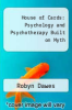 cover of House of Cards: Psychology and Psychotherapy Built on Myth