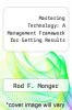 cover of Mastering Technology: A Management Framework for Getting Results