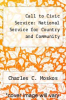 cover of Call to Civic Service: National Service for Country and Community