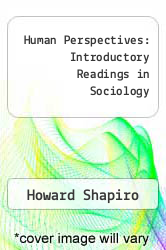 Cover of Human Perspectives: Introductory Readings in Sociology EDITIONDESC (ISBN 978-0029285404)