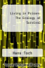 cover of Living in Prison: The Ecology of Survival