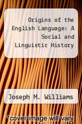 Cover of Origins of the English Language: A Social and Linguistic History EDITIONDESC (ISBN 978-0029352809)