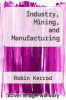 cover of Industry, Mining, and Manufacturing