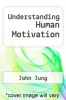 cover of Understanding Human Motivation