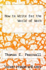 cover of How to Write for the World of Work (3rd edition)