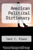 cover of American Political Dictionary (7th edition)