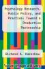 cover of Psychology Research, Public Policy, and Practice: Toward a Productive Partnership