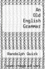 cover of An Old English Grammar
