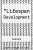 cover of Lifespan Development (3rd edition)