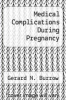 cover of Medical Complications During Pregnancy (3rd edition)