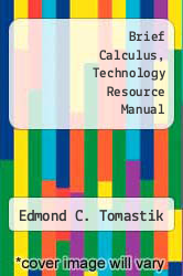 Cover of Brief Calculus, Technology Resource Manual 96 (ISBN 978-0030175480)