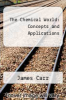 cover of The Chemical World: Concepts and Applications (2nd edition)