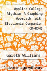 Cover of Applied College Algebra: A Graphing Approach (with Electronic Companion CD-ROM) 1 (ISBN 978-0030255311)