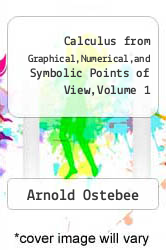 Cover of Calculus from Graphical,Numerical,and Symbolic Points of View,Volume 1 2 (ISBN 978-0030256714)