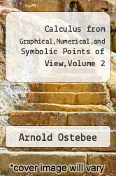 Cover of Calculus from Graphical,Numerical,and Symbolic Points of View,Volume 2 2 (ISBN 978-0030256769)