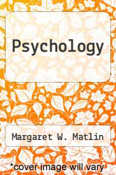 Psychology by Margaret W. Matlin - ISBN 9780030295089