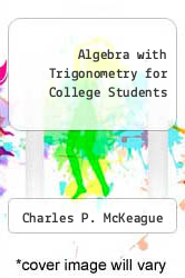 Cover of Algebra with Trigonometry for College Students 5 (ISBN 978-0030344466)
