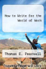cover of How to Write for the World of Work
