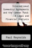 cover of International Commodity Agreements and the Common Fund: A Legal and Financial Analysis