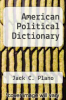 cover of American Political Dictionary (5th edition)