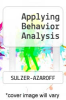 Applying Behavior Analysis by SULZER-AZAROFF - ISBN 9780030492914