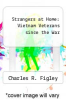 cover of Strangers at Home: Vietnam Veterans since the War