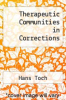 cover of Therapeutic Communities in Corrections
