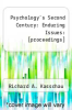 cover of Psychology`s Second Century: Enduring Issues: [proceedings]