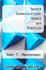 cover of Speech Communication: Theory and Practice