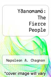 Cover of Y�anomam�: The Fierce People EDITIONDESC (ISBN 978-0030710704)
