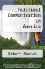 cover of Political Communication in America