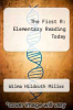 cover of The First R: Elementary Reading Today