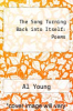 cover of The Song Turning Back into Itself: Poems