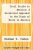 cover of Civil Strife in America: A Historical Approach to the Study of Riots in America
