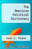 cover of The American Political Dictionary (4th edition)