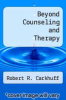 cover of Beyond Counseling and Therapy (2nd edition)