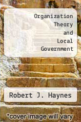 Cover of Organization Theory and Local Government EDITIONDESC (ISBN 978-0043520895)