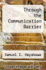 cover of Through the Communication Barrier